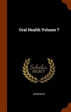 Oral Health Volume 7