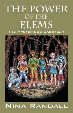 The Power of the Elems: The Mysterious Saboteur