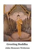 Greeting Buddha