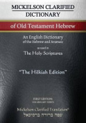 Mickelson Clarified Dictionary of Old Testament Hebrew, McT