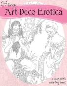 Sexy Art Deco Erotica
