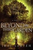 Beyond the Third Garden