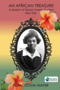 An African Treasure. in Search of Gladys Casely-Hayford 1904-1950