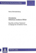 Christliche Adversus-Judaeos-Bilder [GER]
