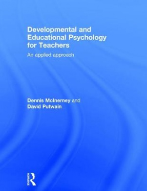 Developmental and Educational Psychology for Teachers: An Applied Approach