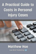 A Practical Guide to Costs in Personal Injury Cases