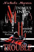 Vm3: Headed Str8t 4 Trouble