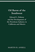 Oil Baron of the Southwest