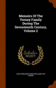 Memoirs of the Verney Family During the Seventeenth Century, Volume 2