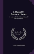 A Manual of Scripture History