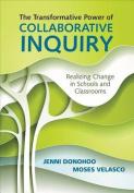 The Transformative Power of Collaborative Inquiry