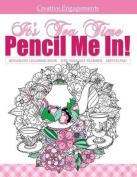 It's Tea Time Advanced Coloring Book One Year Day Planner and Sketch Pad