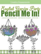English Garden Party Advanced Coloring Book One Year Day Planner Sketch Pad