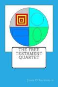 The Free Testament Quartet
