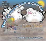 Two Clouds and a Cough