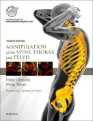 Manipulation of the Spine, Thorax and Pelvis with Videos