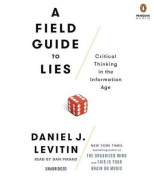A Field Guide to Lies [Audio]