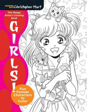The Mighty Coloring Book of Manga Girls: Fun Female Characters to Color (Drawing with Christopher Hart)