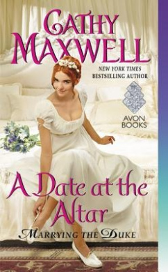 A Date at the Altar: Marrying the Duke (Marrying the Duke)