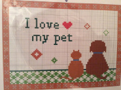 I Love My Pet - cat and or dog - counted cross stitch kit