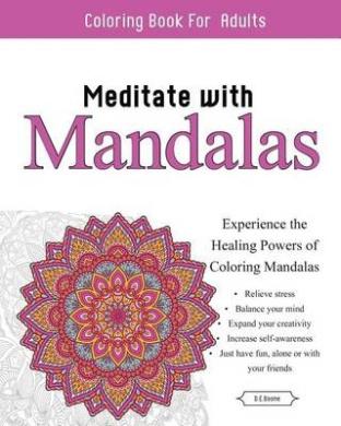 Meditate with Mandalas: Calming Coloring Book