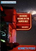 Booking Rooms in the Kuiper Belt