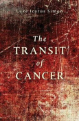 The Transit of Cancer