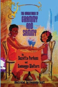 The Adventures of Grammy and Sammy