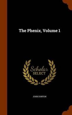 The Phenix, Volume 1