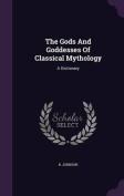 The Gods and Goddesses of Classical Mythology