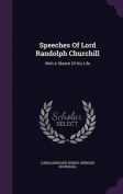 Speeches of Lord Randolph Churchill