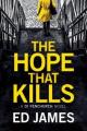 The Hope That Kills