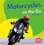 Motorcycles on the Go  [Large Print]