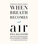 When Breath Becomes Air [Audio]