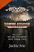 Vampire Assassin League, Medieval