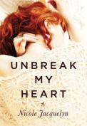 Unbreak My Heart [Audio]
