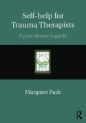 Self-Help for Trauma Therapists