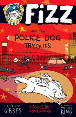 Fizz and the Police Dog Tryouts: Fizz 1 (FIZZ)