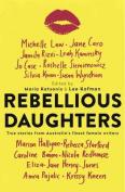 Rebellious Daughters