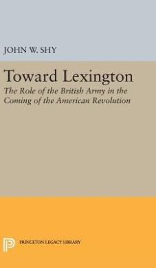 Toward Lexington (Princeton Legacy Library)
