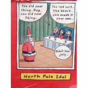 Paper Magic Funny North Pole Idol Cards American Idol Spoof