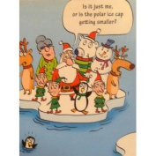 Paper Magic Funny Global Warming Christmas Cards the Polar Ice Cap is Shrinking
