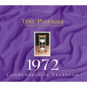 Year 1972 Time Passages Commemorative Year In Review - Gift Of Memories