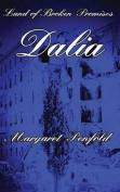 Land of Broken Promises - Dalia