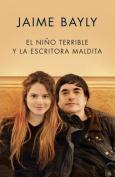El Nino Terrible y La Escritora Maldita [Spanish]