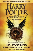 Harry Potter and the Cursed Child - Parts One & Two (Special Rehearsal Edition Script)  : The Official Script Book of the Original West End Production (Harry Potter