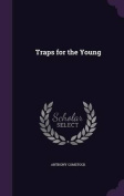 Traps for the Young