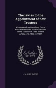 The Law as to the Appointment of New Trustees