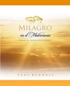 Milagro En El Matrimonio [Spanish]