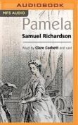 Pamela, or Virtue Rewarded [Audio]